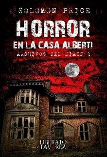 """Libro. """"Solomon Price: Horror en la casa Alberti"""" Leer online"""