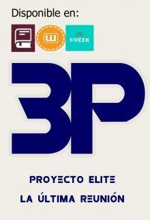 """Libro. """"Proyecto Elite 3: La última reunión"""" Leer online"""