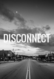 """Book. """"Disconnect"""" read online"""