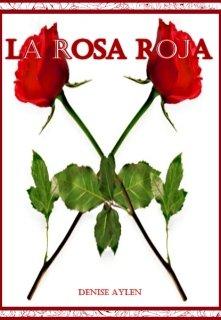 "Libro. ""La Rosa Roja"" Leer online"