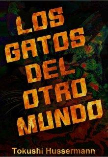 """Libro. """"Los Gatos Del Otro Mundo"""" Leer online"""