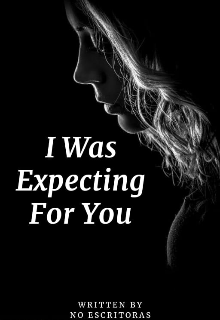 """Libro. """"I Was Expecting For You"""" Leer online"""