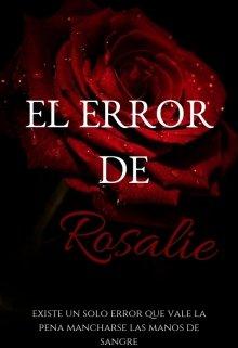 """Libro. """"El error de Rosalie"""" Leer online"""