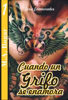 """Libro. """"Cuando un Grifo se enamora."""" Leer online"""