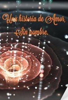 """Libro. """"Una Historia de Amor sin nombre"""" Leer online"""