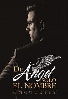"""Libro. """"De Ángel solo el Nombre"""" Leer online"""