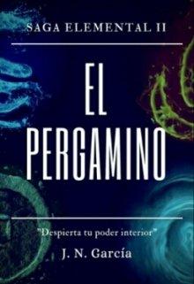"""Libro. """"Saga Elemental 2: El Pergamino"""" Leer online"""