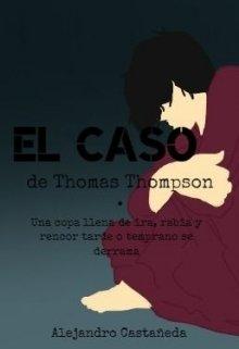 """Libro. """"El caso de Thomas Thompson"""" Leer online"""