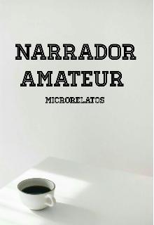 """Libro. """"Narrador Amateur """" Leer online"""