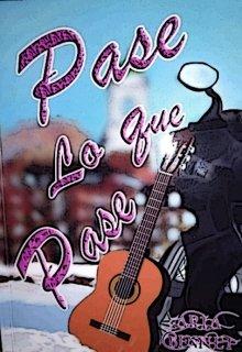 """Libro. """"Pase Lo Que Pase"""" Leer online"""