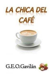 """Libro. """"La chica del café"""" Leer online"""