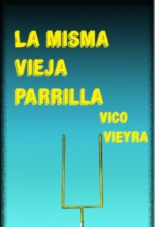 "Libro. ""La Misma Vieja Parrilla"" Leer online"