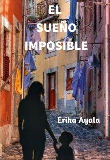 """Libro. """"El Sueño Imposible"""" Leer online"""