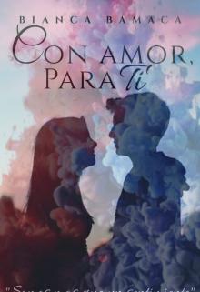 "Libro. ""Con Amor, Para Ti"" Leer online"