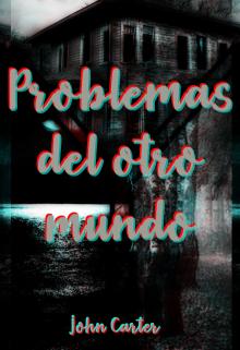 """Libro. """"Problemas del otro mundo"""" Leer online"""