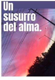 """Libro. """"Un Susurro Del Alma"""" Leer online"""