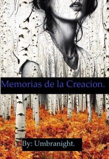 """Libro. """"Memorias de la Creación"""" Leer online"""
