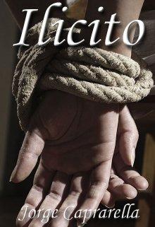 """Libro. """"Ilícito"""" Leer online"""