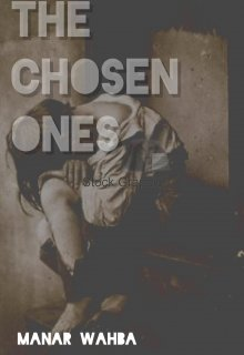 "Book. ""the chosen ones"" read online"
