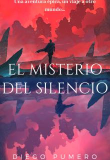 """Libro. """"El Misterio del Silencio"""" Leer online"""