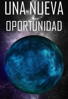 """Libro. """"Una Nueva Oportunidad"""" Leer online"""