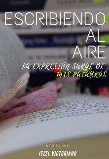 """Libro. """"Escribiendo al aire"""" Leer online"""