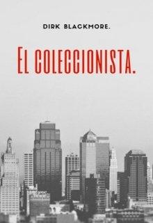 """Libro. """"El coleccionista"""" Leer online"""