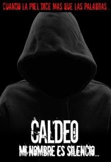 """Libro. """"Caldeo, mi nombre es silencio Parte #3 de la saga Mon"""" Leer online"""