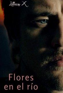 """Libro. """"Flores en el río"""" Leer online"""