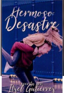 "Libro. ""Hermoso Desastre"" Leer online"