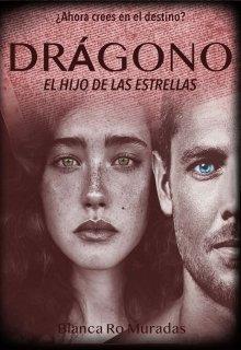 """Libro. """"Drágono. El hijo de las estrellas."""" Leer online"""