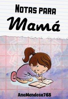 """Libro. """"Notas para Mamá"""" Leer online"""