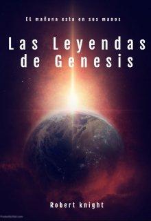 """Libro. """"Las leyendas de Genesis"""" Leer online"""