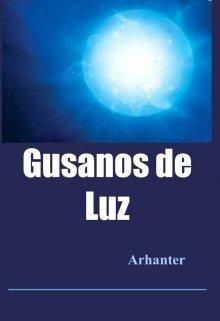 """Libro. """"Gusanos de Luz"""" Leer online"""