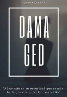 """Libro. """"Damaged #2 (saga extraño cliché) (próximamente)"""" Leer online"""