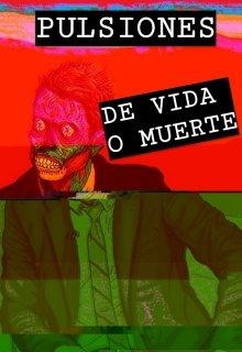 """Libro. """"Pulsiones De Vida O Muerte"""" Leer online"""