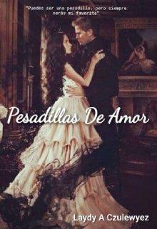"""Libro. """"Pesadillas de Amor (todo Sueño es Posible #01)"""" Leer online"""