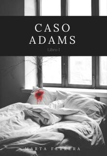 """Libro. """"Caso Adams"""" Leer online"""