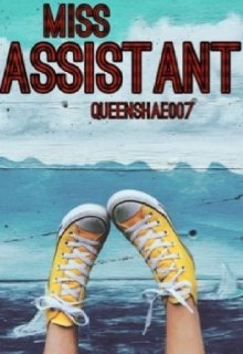 """Book. """"Miss Assistant"""" read online"""