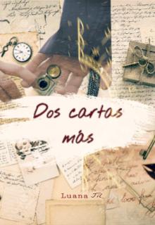 """Libro. """"Dos cartas más"""" Leer online"""