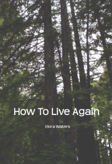 """Book. """"How to Live Again"""" read online"""
