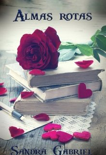 "Libro. ""Almas rotas"" Leer online"