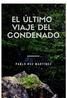 """Libro. """"El Último viaje del Condenado"""" Leer online"""