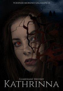 "Book. ""Guardians' Destiny - Kathrinna"" read online"
