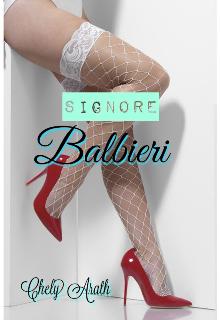 """Libro. """"Signore Balbieri """" Leer online"""