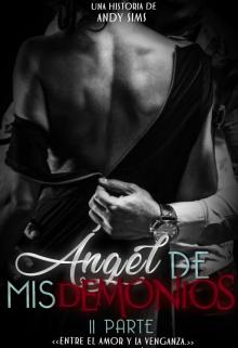 "Libro. ""Ángel de mis demonios Parte 2"" Leer online"