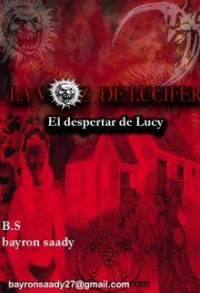 """Libro. """"La Voz de Lucifer/ El Despertar De Lucy """" Leer online"""