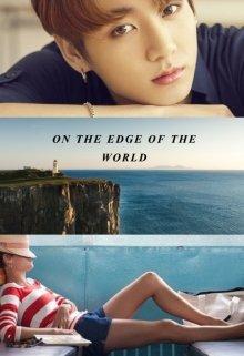 "Книга. ""On the edge of the world"" читать онлайн"