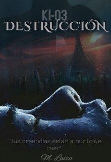 """Libro. """"Kl-03: Destrucción"""" Leer online"""