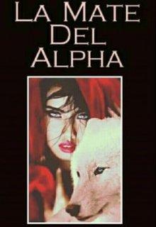 """Libro. """"La Mate Del Alpha"""" Leer online"""